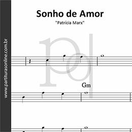 Sonho de Amor | Patrícia Marx