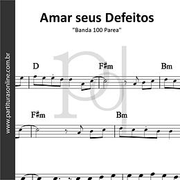 Amar seus Defeitos | Banda 100 Parea