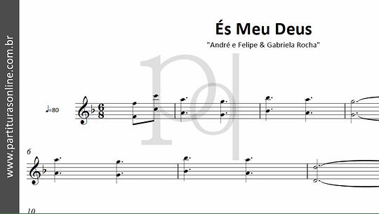 És Meu Deus | André e Felipe & Gabriela Rocha