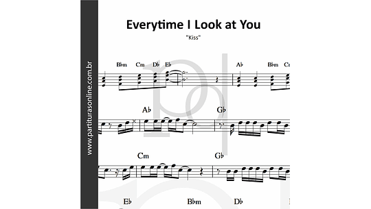 Everytime I Look at You | Kiss