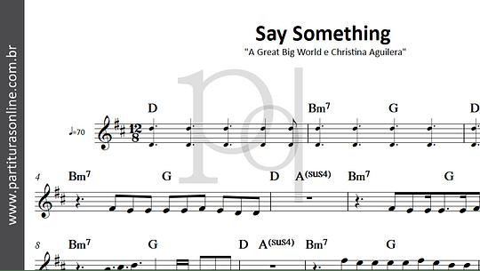 Say Something | A Great Big World e Christina Aguilera