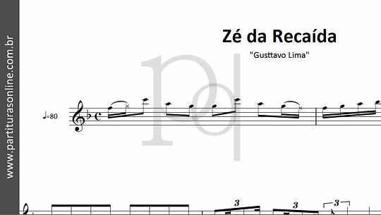 Zé da Recaída | Gusttavo Lima