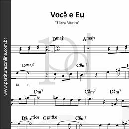 Você e Eu | Eliana Ribeiro