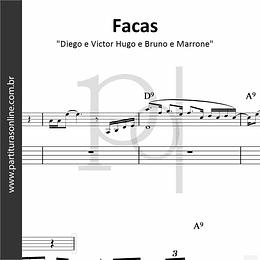 Facas | Diego e Victor Hugo e Bruno e Marrone