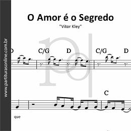O Amor é o Segredo | Vitor Kley