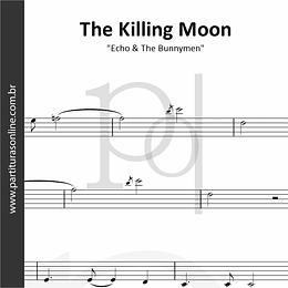 The Killing Moon | Echo & The Bunnymen