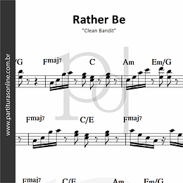 Rather Be | Clean Bandit
