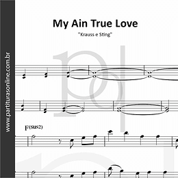 My Ain True Love | Krauss e Sting