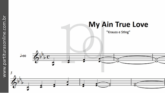 My Ain True Love | Krauss e Sting
