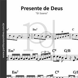 Presente de Deus | Eli Soares