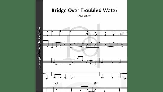 Bridge Over Troubled Water | Paul Simon