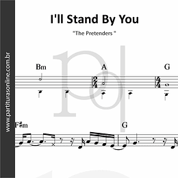 I'll Stand By You | The Pretenders