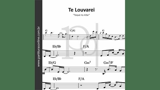 Te Louvarei | Toque no Altar