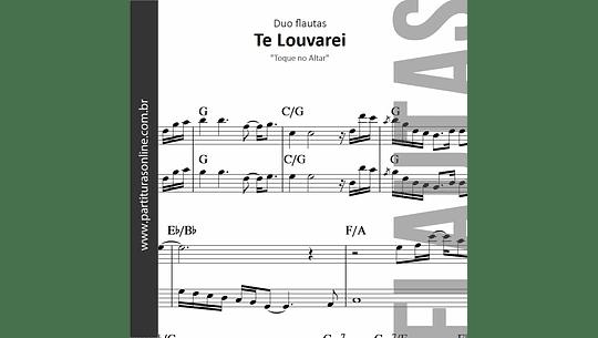 Te Louvarei   Duo de Flautas