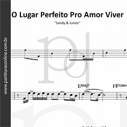 O Lugar Perfeito Pro Amor Viver | Sandy & Junior