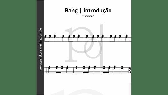 Bang (introdução) | Emicida