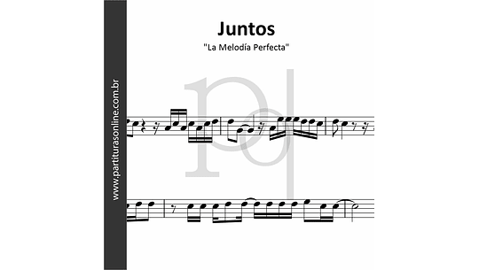 Juntos   La Melodía Perfecta