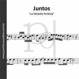 Juntos | La Melodía Perfecta