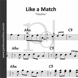 Like a Match | TobyMac