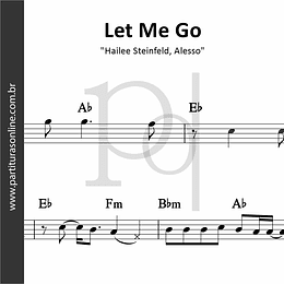Let Me Go | Hailee Steinfeld, Alesso