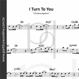 I Turn To You | Christina Aguilera