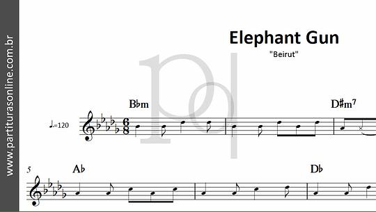 Elephant Gun | Beirut