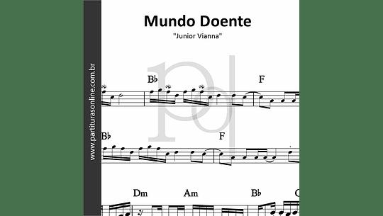 Mundo Doente | Junior Vianna