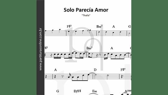 Solo Parecía Amor   Thalía