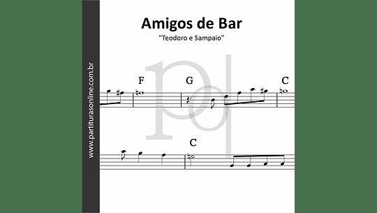 Amigos de Bar | Teodoro e Sampaio