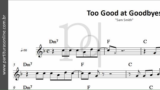 Too Good at Goodbyes | Sam Smith