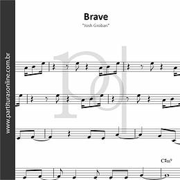 Brave | Josh Groban