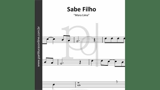 Sabe Filho | Mara Lima