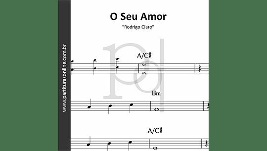 O Seu Amor | Rodrigo Claro
