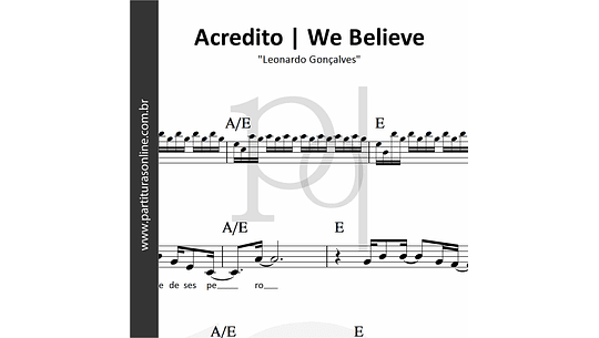Acredito  - We Believe | Leonardo Gonçalves