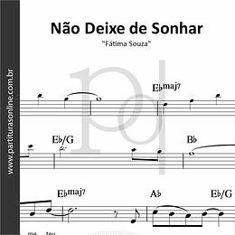 Não Deixe de Sonhar | Fátima Souza