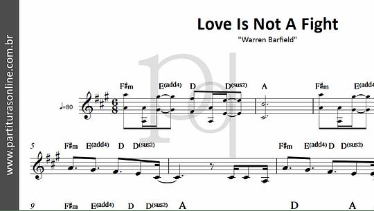 Love Is Not A Fight   Warren Barfield