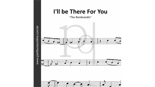 I'll be There For You | The Rembrandts