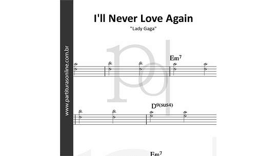 I'll Never Love Again | Lady Gaga