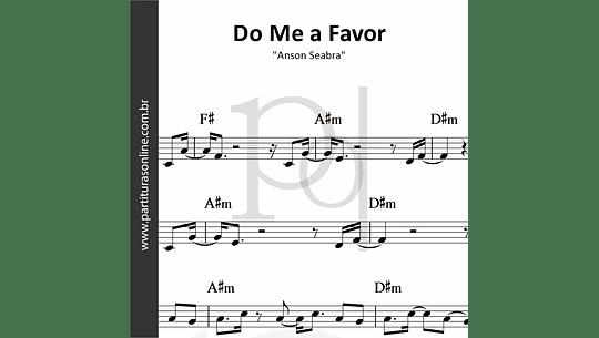 Do Me a Favor | Anson Seabra