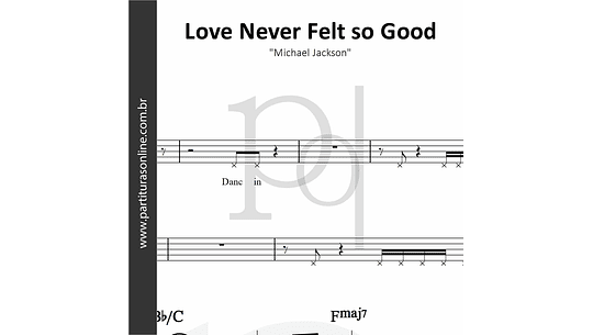 Love Never Felt so Good | Michael Jackson