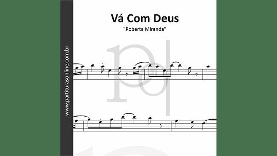 Vá Com Deus | Roberta Miranda