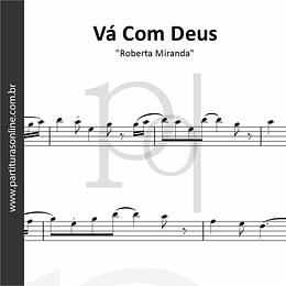 Vá Com Deus   Roberta Miranda