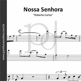 Nossa Senhora | Roberto Carlos