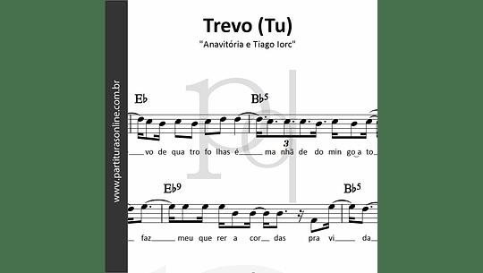 Trevo (Tu)   Anavitória e Tiago Iorc