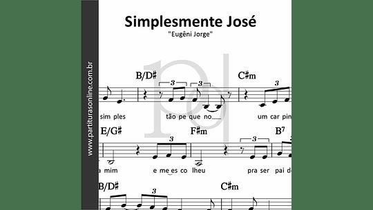 Simplesmente José   Eugêni Jorge