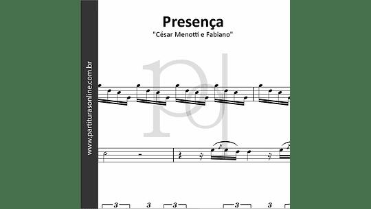 Presença | César Menotti e Fabiano