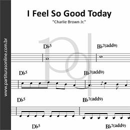 I Feel So Good Today | Charlie Brown Jr.