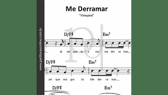 Me Derramar | Vineyard