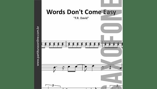 Words Don't Come Easy | para Saxofone Alto