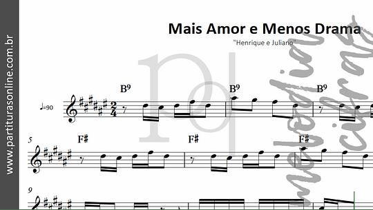 Mais Amor e Menos Drama | Henrique e Juliano